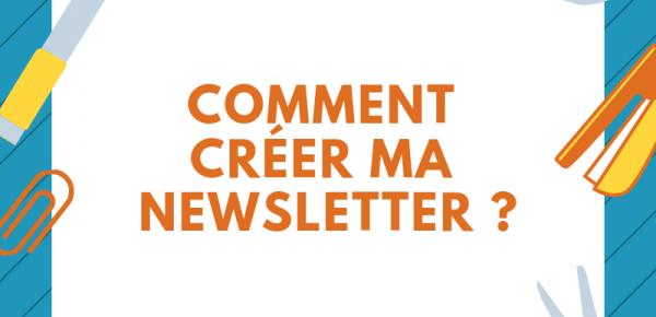 Tuto : Créer ma newsletter étape par étape